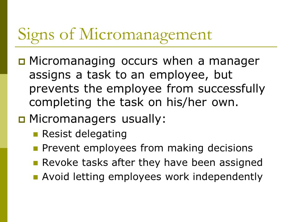 Signs of Micromanagement