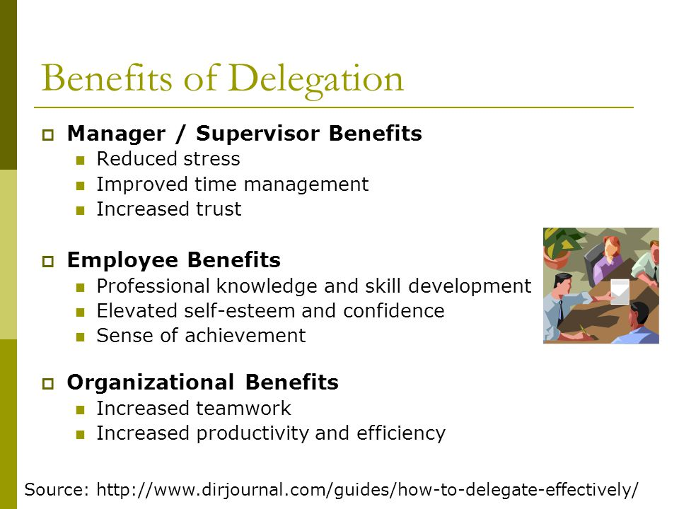 Benefits of Delegation