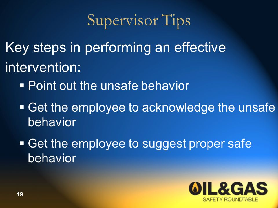 Supervisor Tips Key steps in performing an effective intervention: