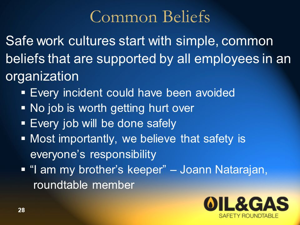 Common Beliefs Safe work cultures start with simple, common