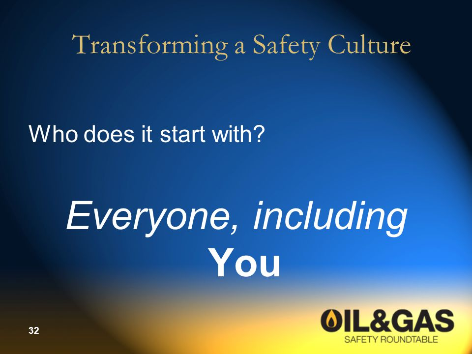 Transforming a Safety Culture