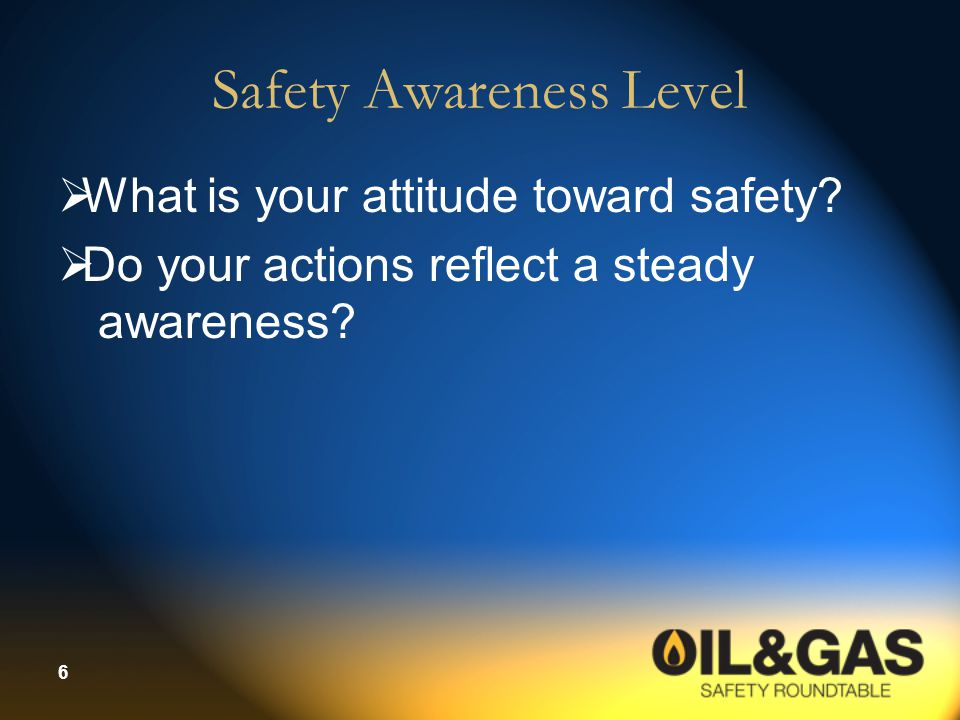 Safety Awareness Level