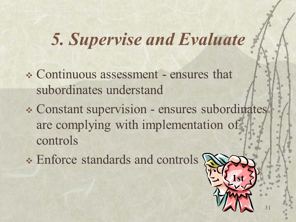 5. Supervise and Evaluate