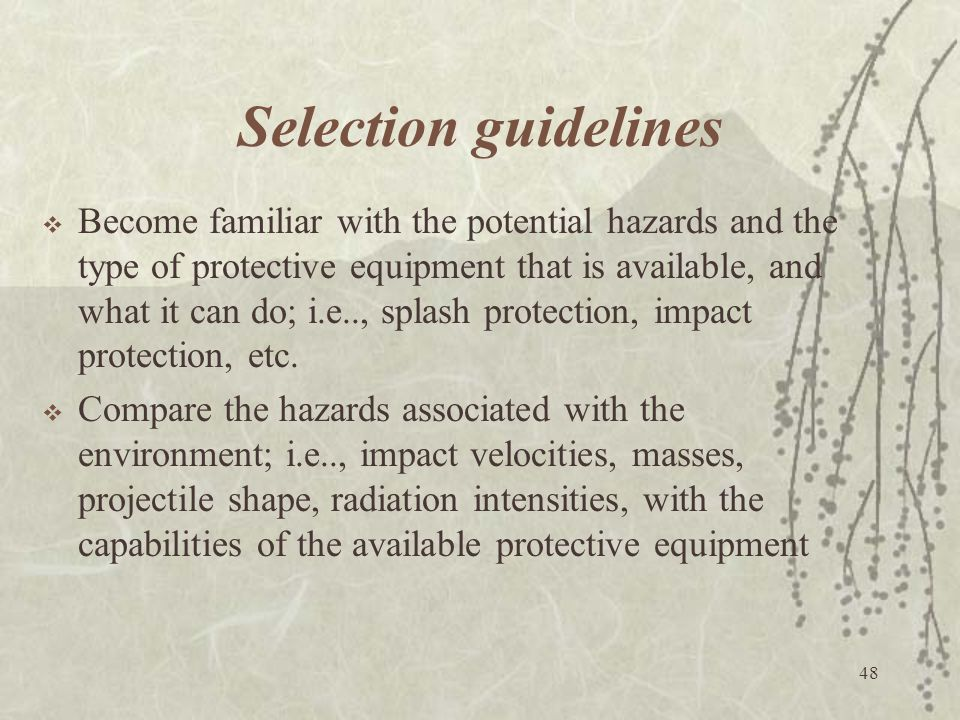 Selection guidelines