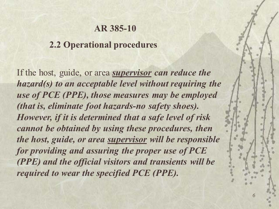 AR 385-10 2.2 Operational procedures.