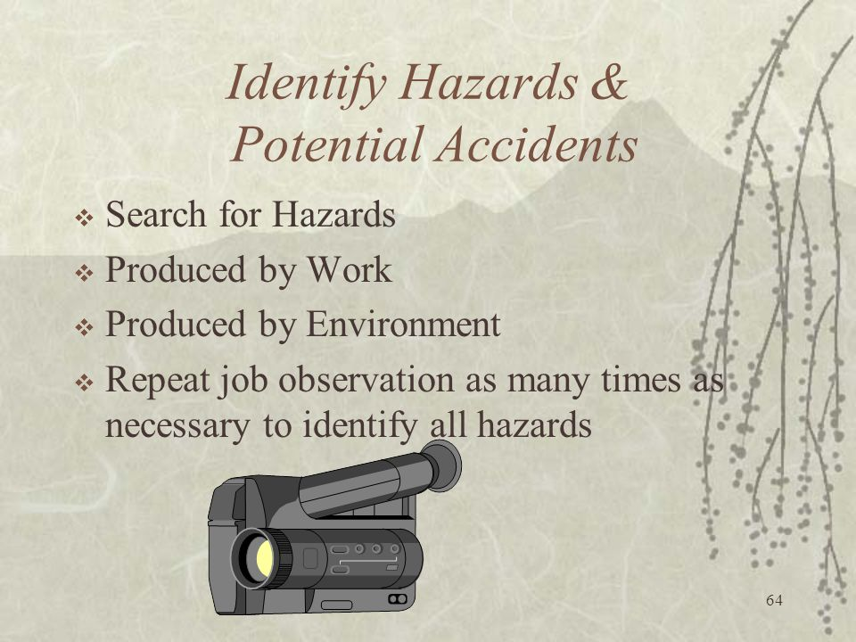 Identify Hazards & Potential Accidents