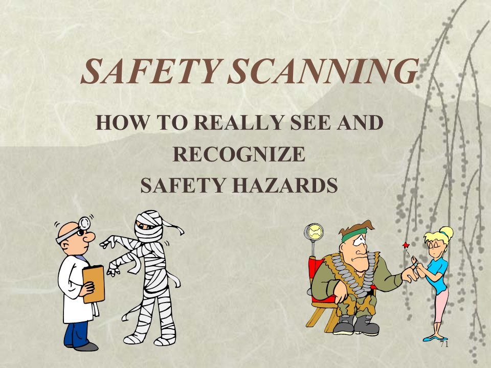HOW TO REALLY SEE AND RECOGNIZE SAFETY HAZARDS