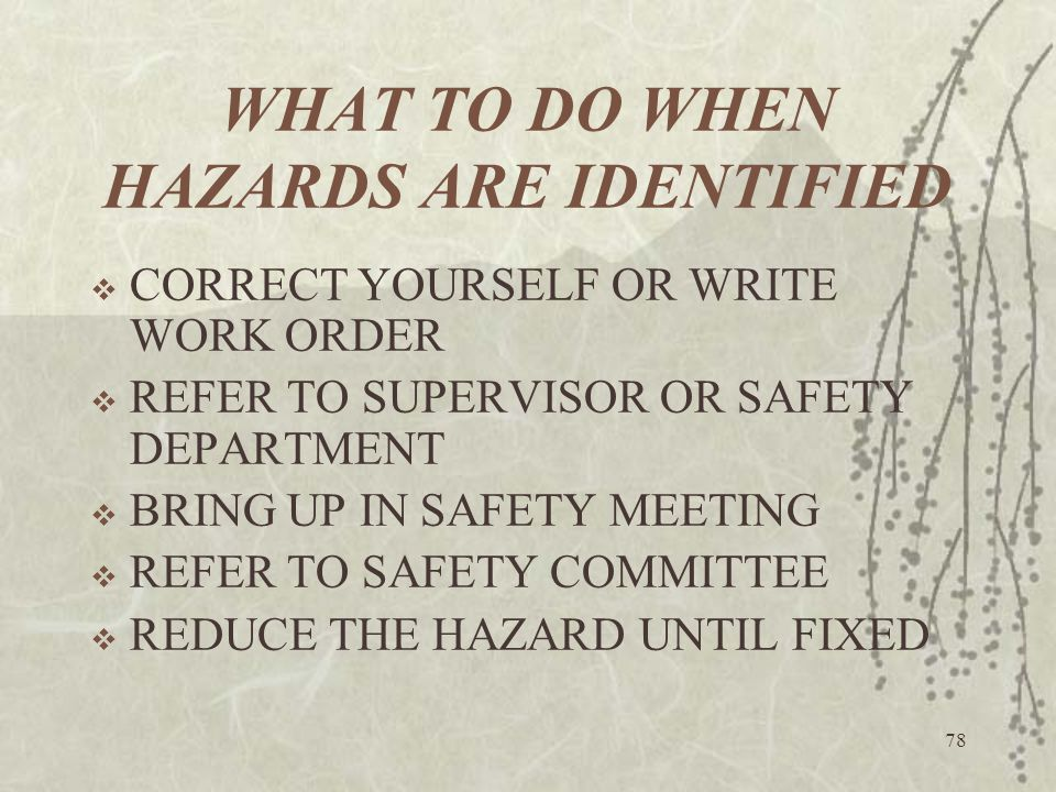WHAT TO DO WHEN HAZARDS ARE IDENTIFIED
