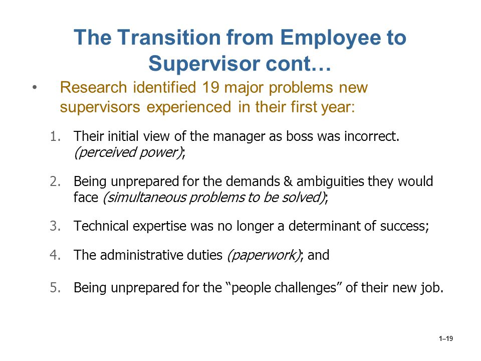 The Transition from Employee to Supervisor cont…