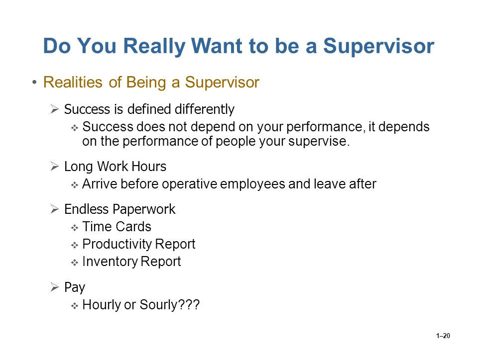 Do You Really Want to be a Supervisor