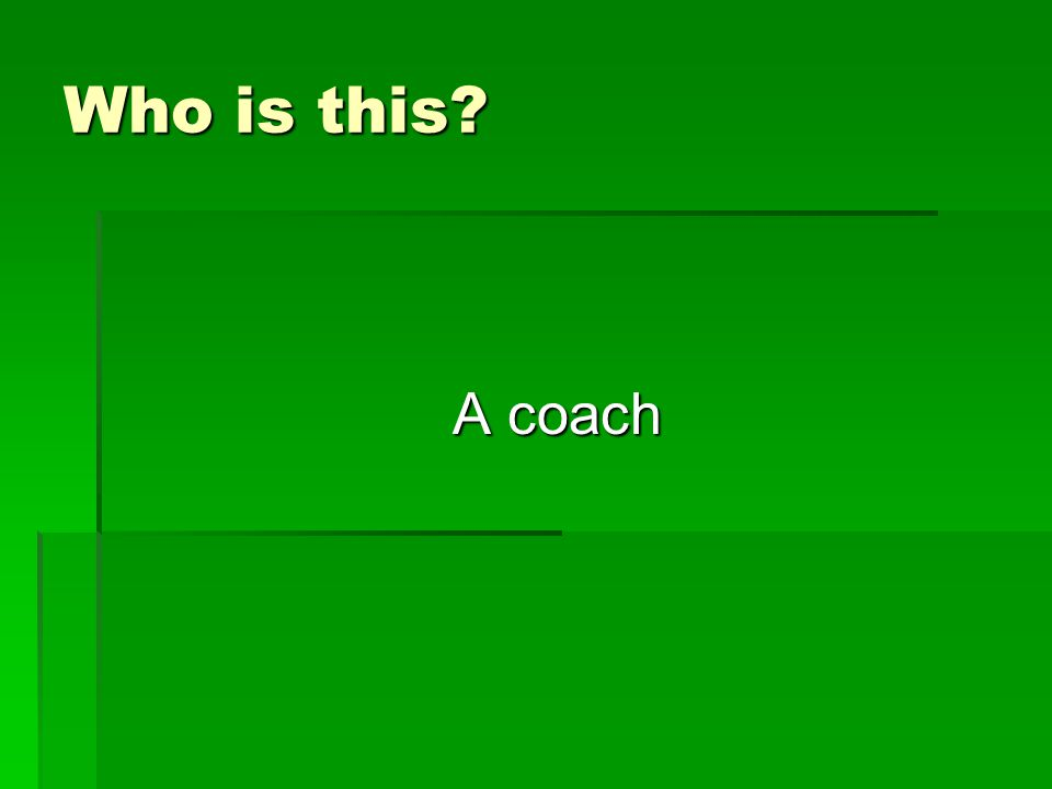 Who is this A coach