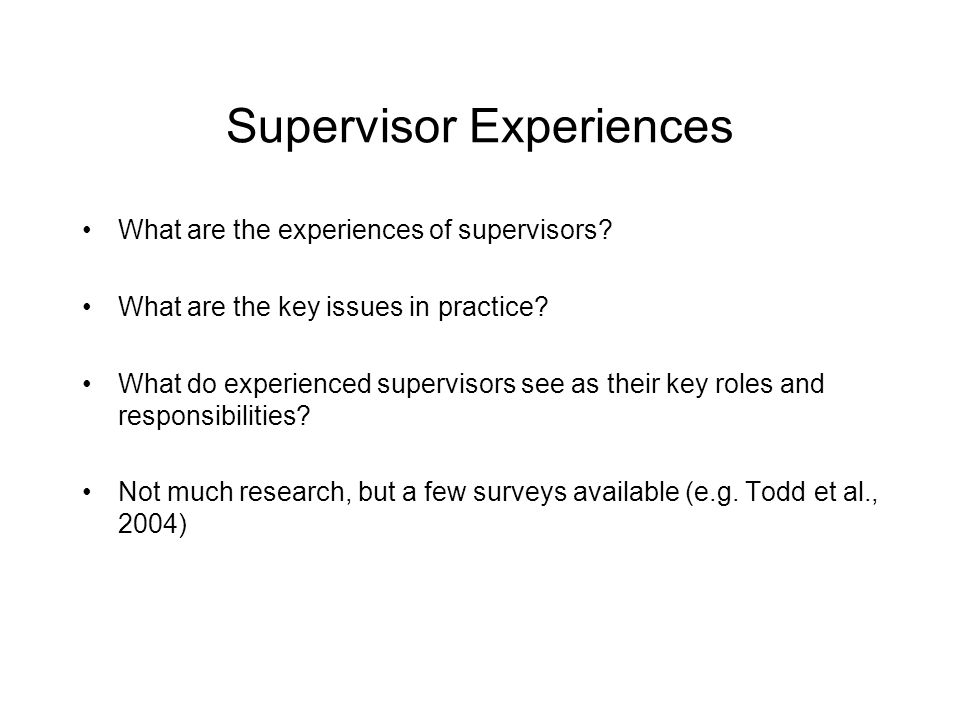 Supervisor Experiences