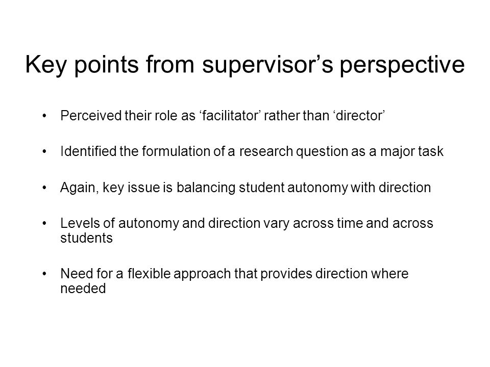 Key points from supervisor's perspective