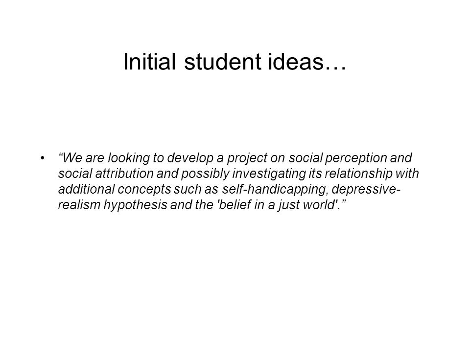 Initial student ideas…