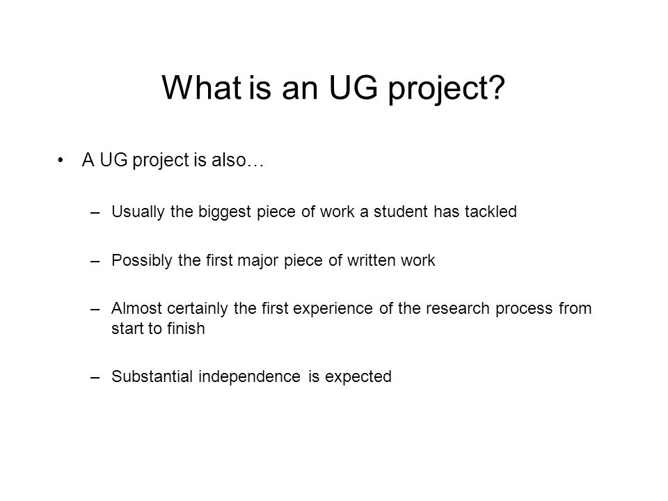 What is an UG project A UG project is also…