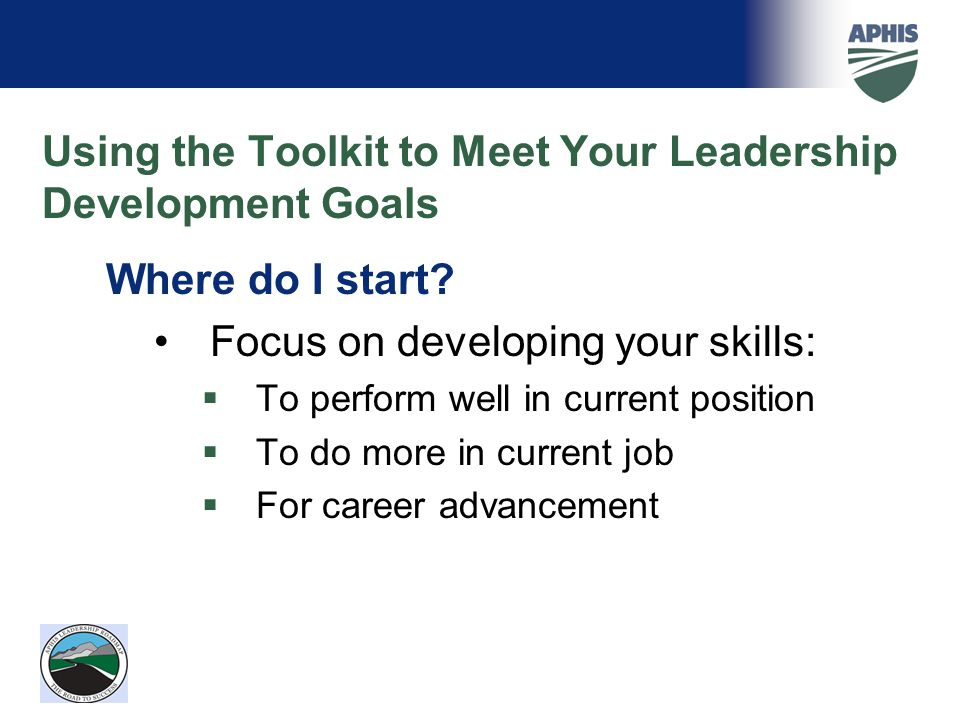 Using the Toolkit to Meet Your Leadership Development Goals