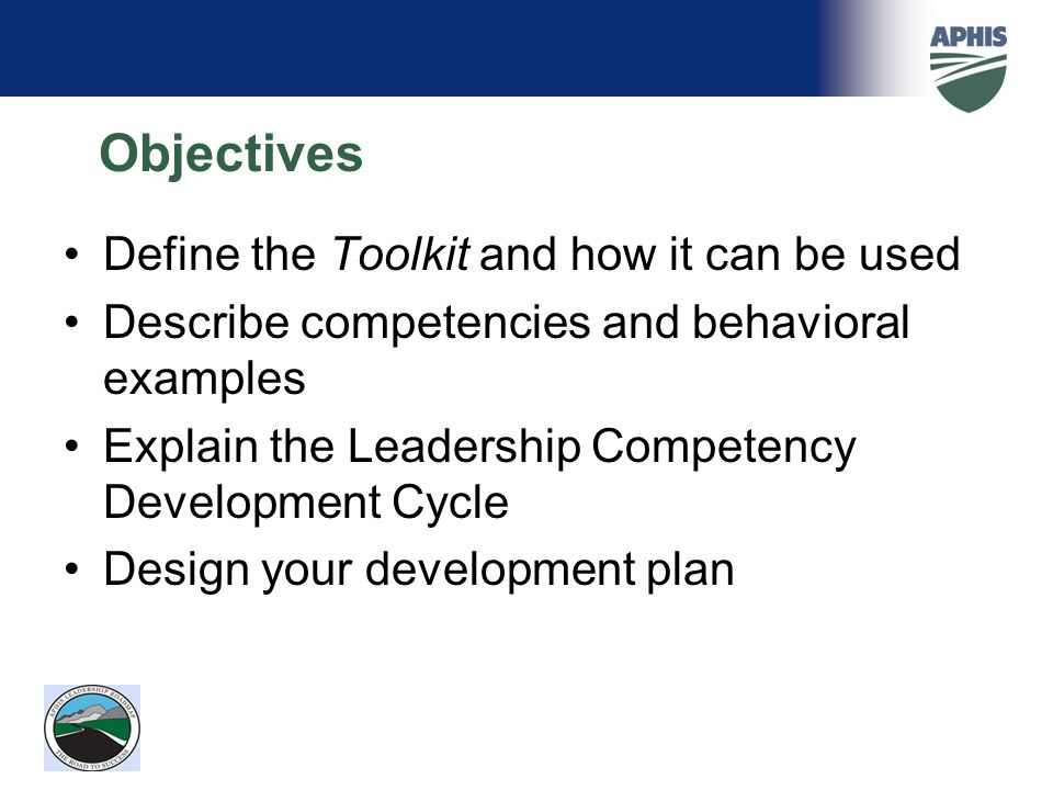 Objectives Define the Toolkit and how it can be used