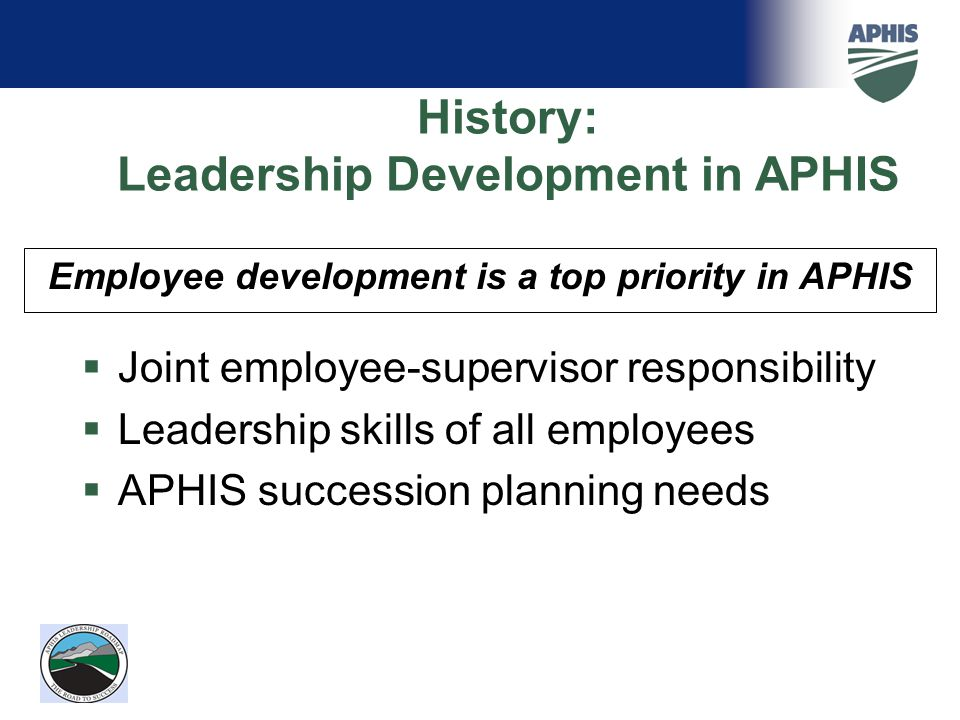 Employee development is a top priority in APHIS
