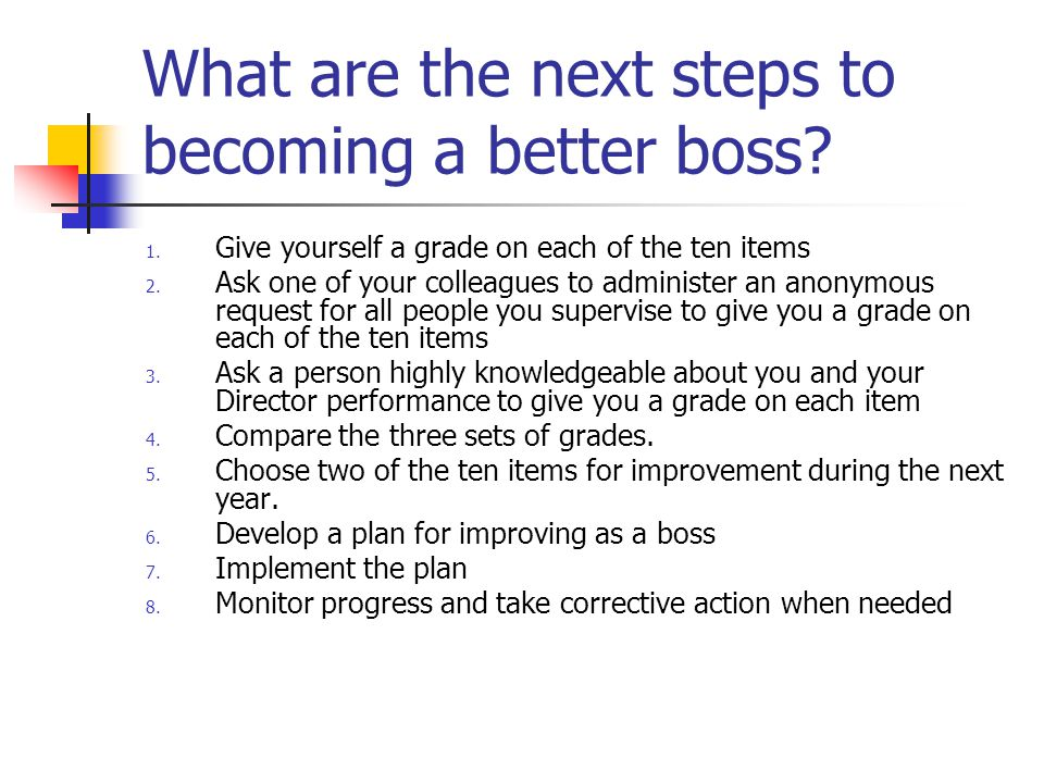 What are the next steps to becoming a better boss