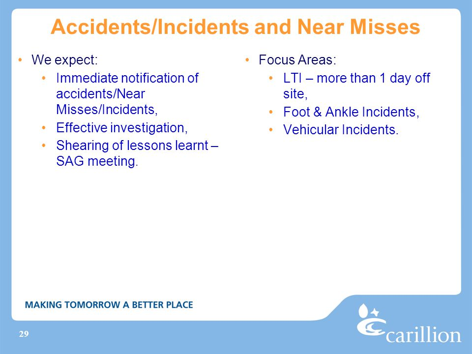 Accidents/Incidents and Near Misses
