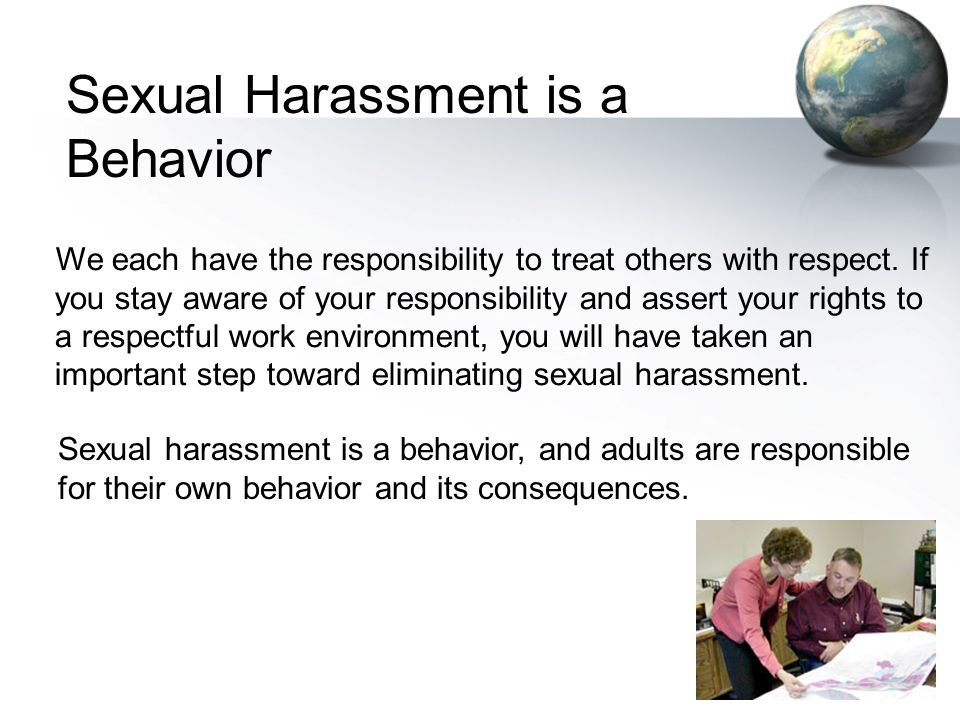 Sexual Harassment is a Behavior
