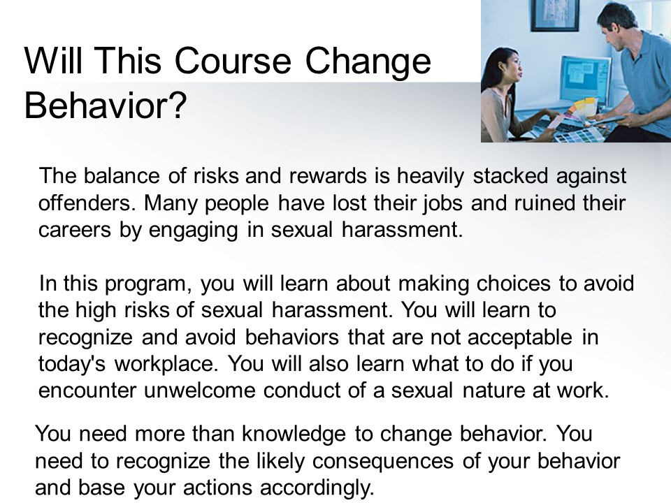 Will This Course Change Behavior