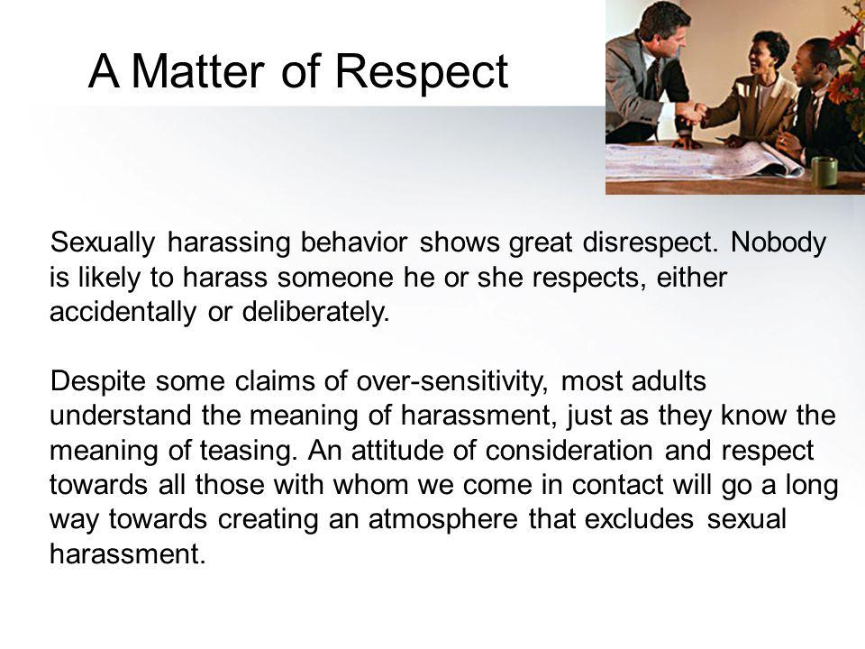 A Matter of Respect
