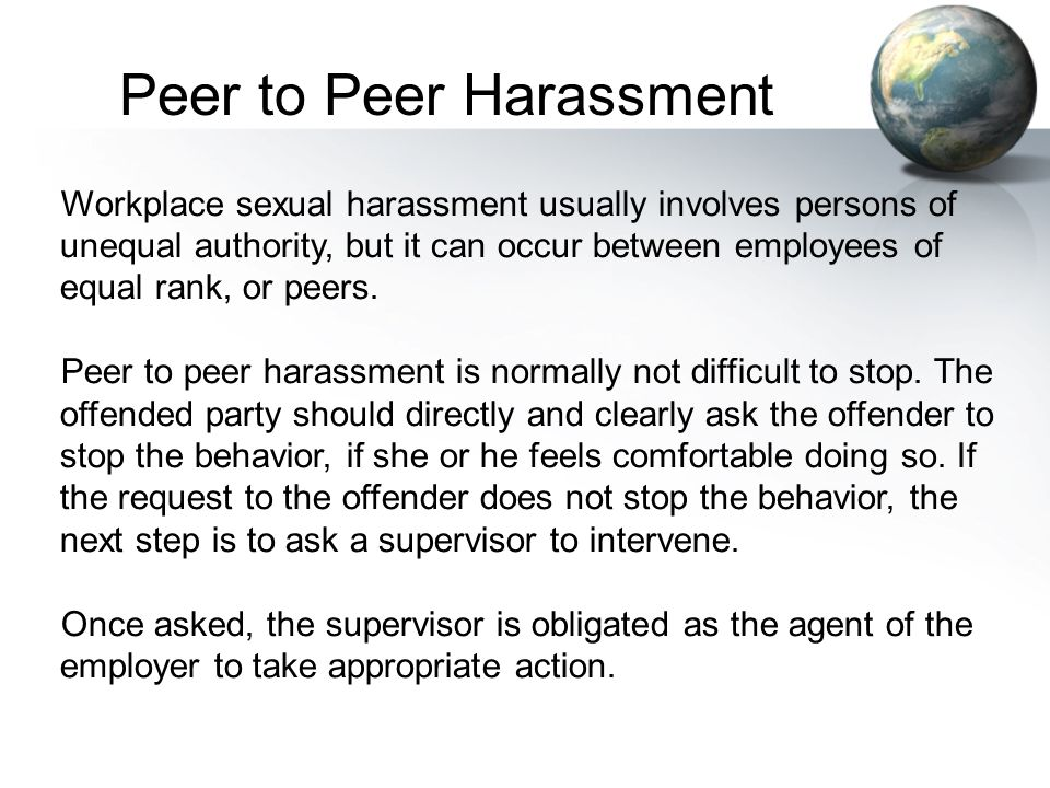 Peer to Peer Harassment
