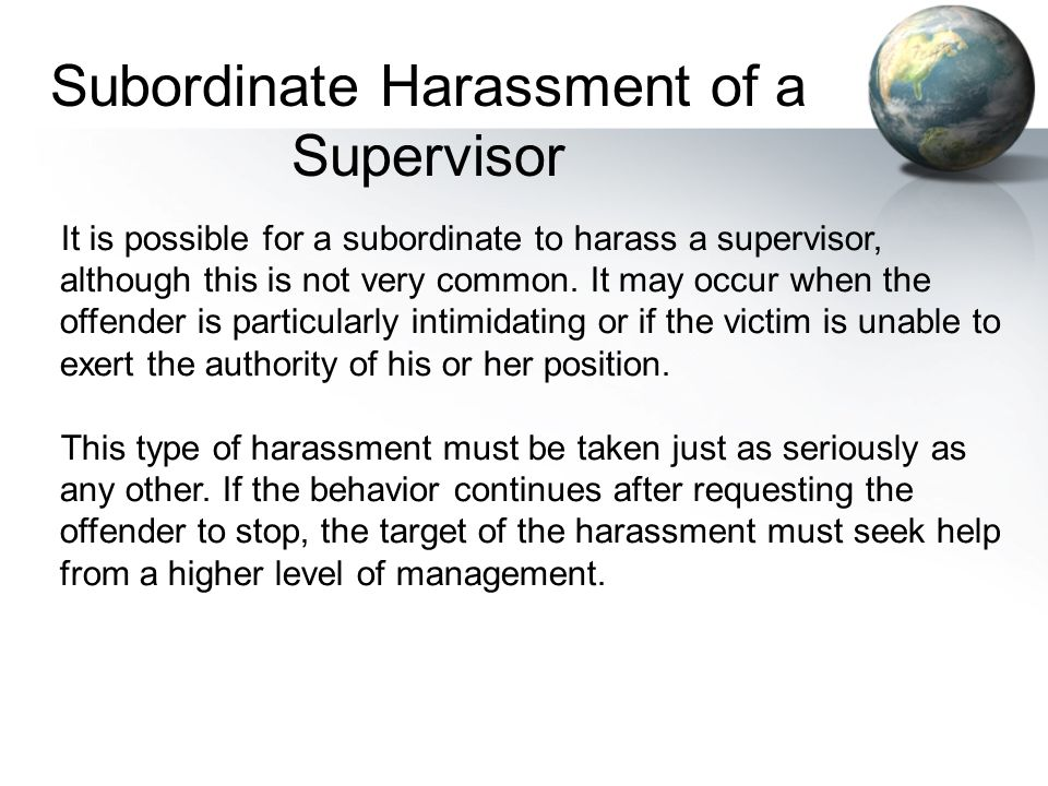 Subordinate Harassment of a Supervisor