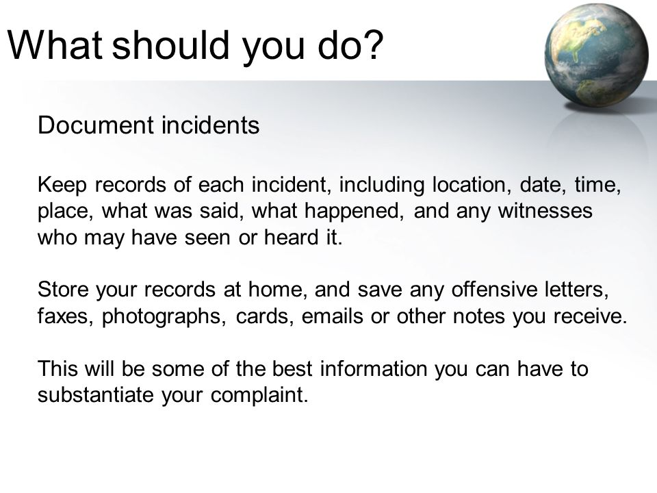 What should you do Document incidents