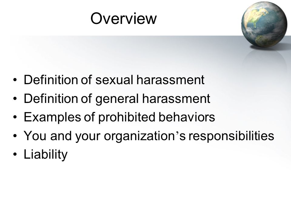 Overview Definition of sexual harassment