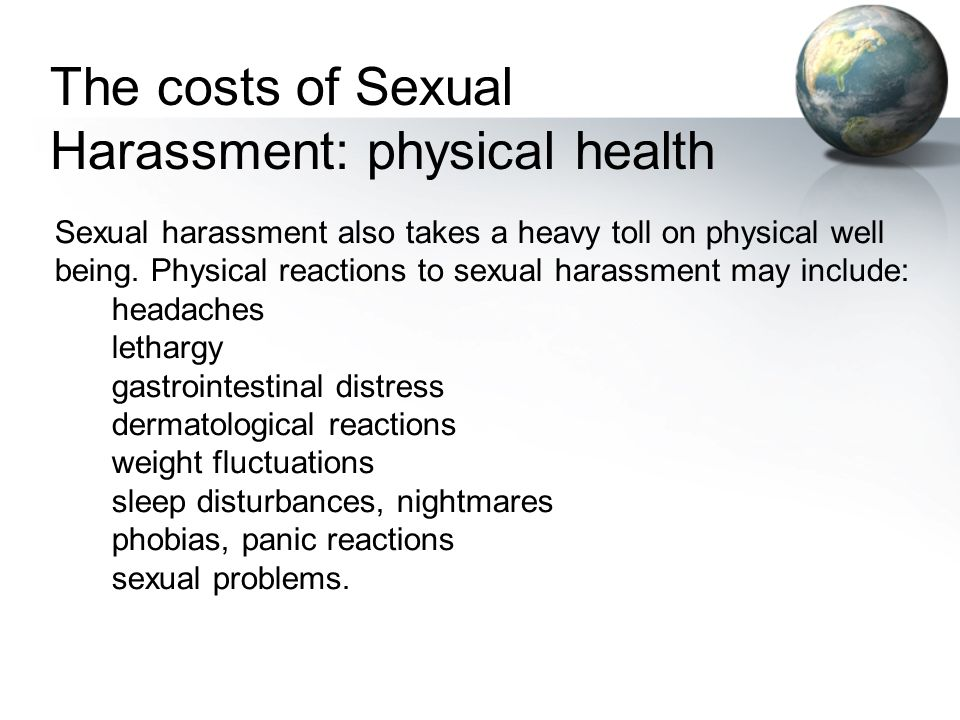 The costs of Sexual Harassment: physical health