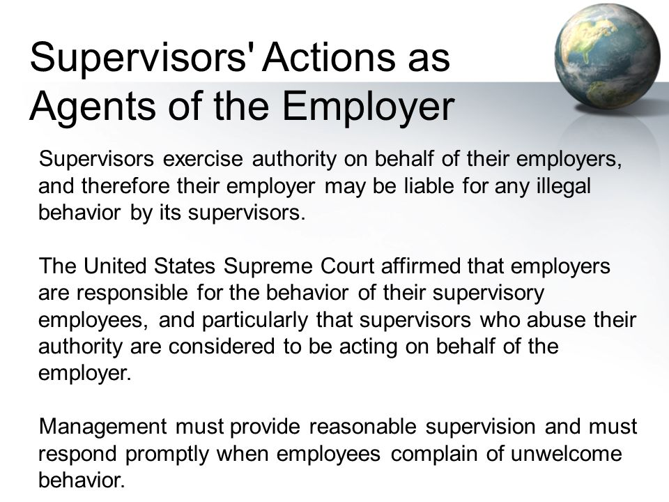 Supervisors Actions as Agents of the Employer
