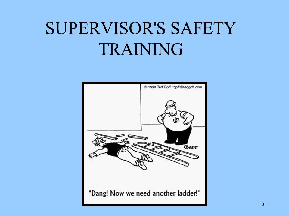 SUPERVISOR S SAFETY TRAINING