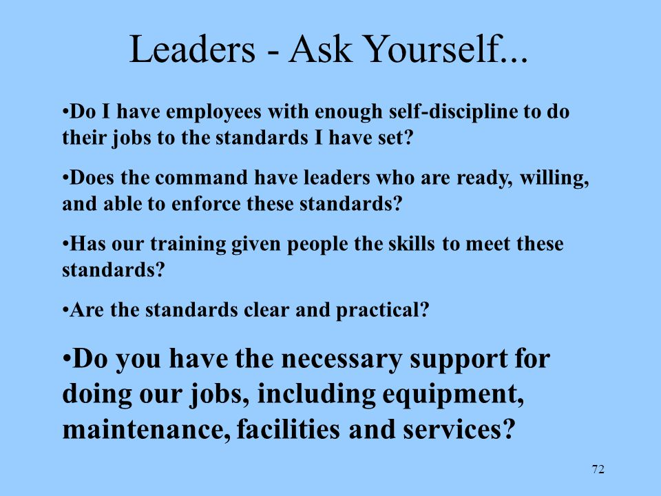 Leaders - Ask Yourself... Do I have employees with enough self-discipline to do their jobs to the standards I have set