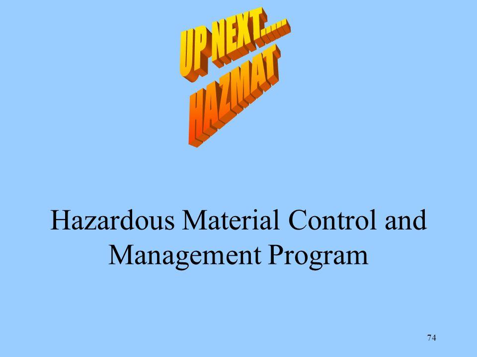 Hazardous Material Control and Management Program