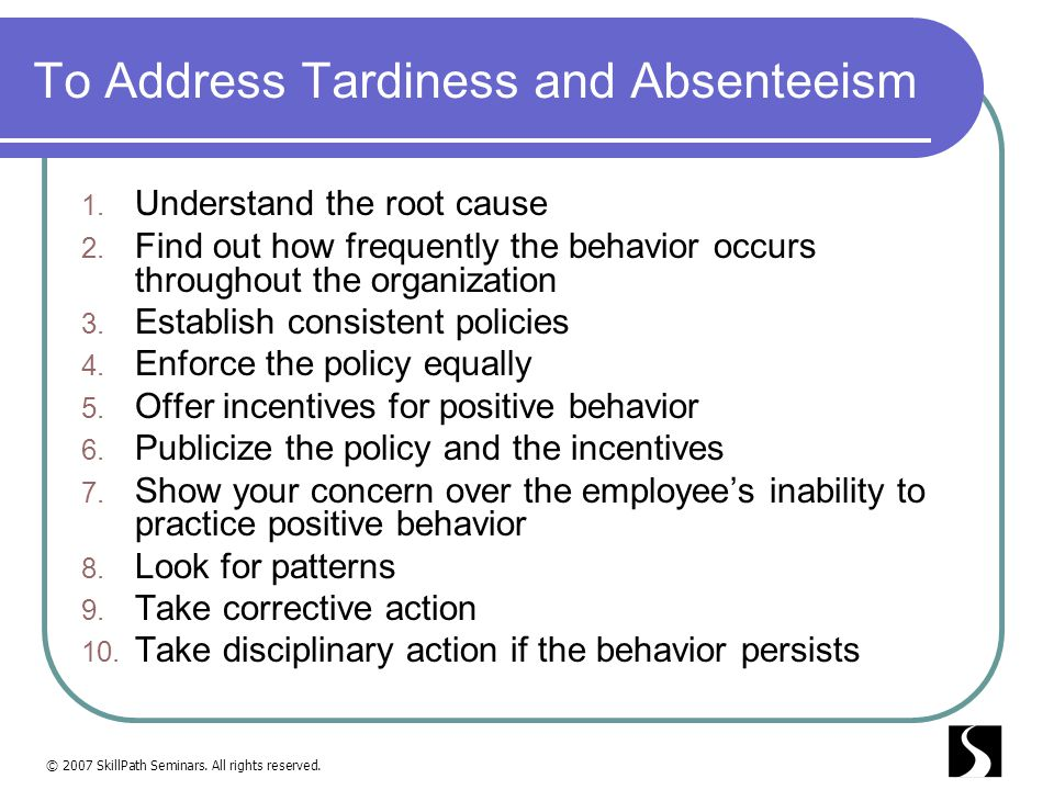 To Address Tardiness and Absenteeism