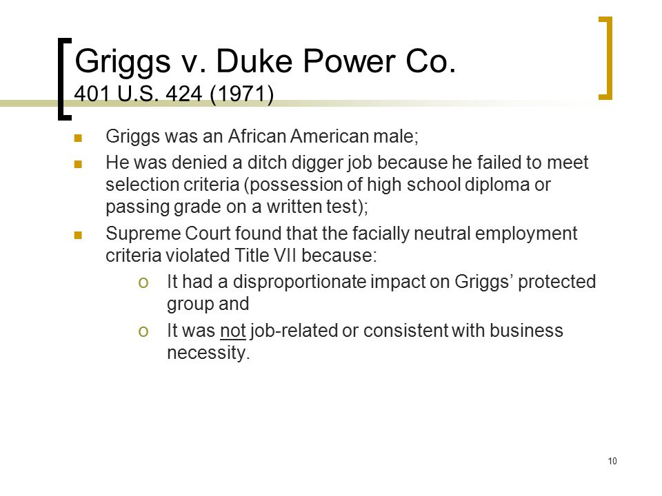 Griggs v. Duke Power Co. 401 U.S. 424 (1971)