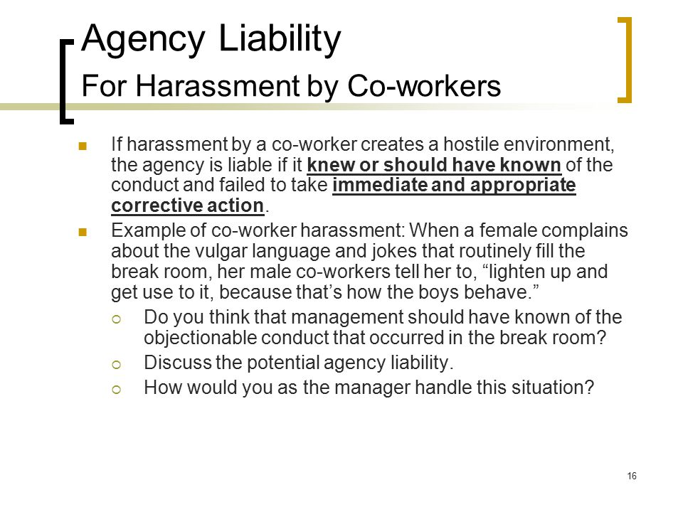 Agency Liability For Harassment by Co-workers