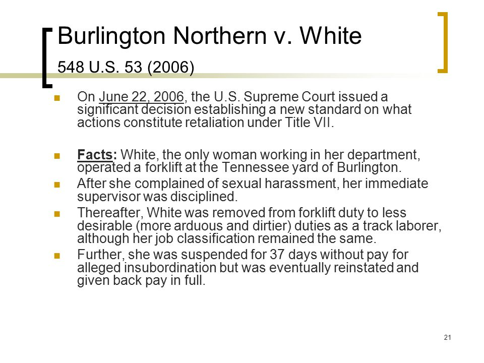 Burlington Northern v. White 548 U.S. 53 (2006)