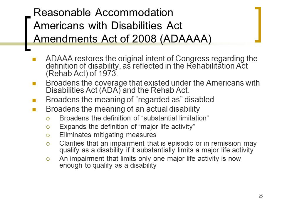 Reasonable Accommodation Americans with Disabilities Act Amendments Act of 2008 (ADAAAA)