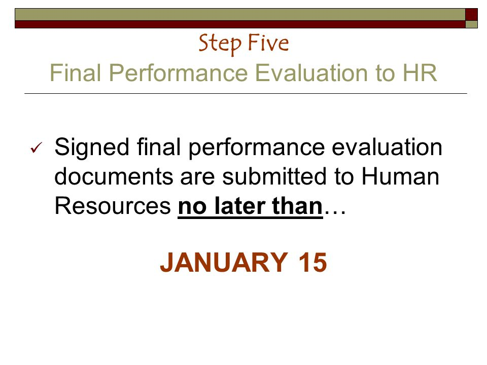 Step Five Final Performance Evaluation to HR