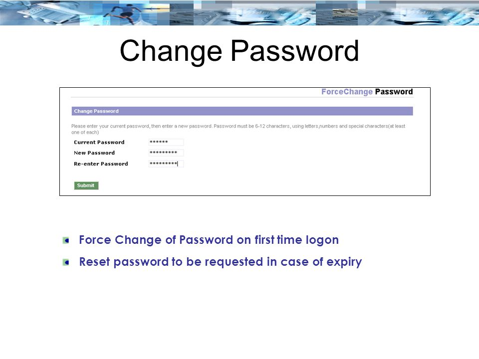 Change Password Force Change of Password on first time logon