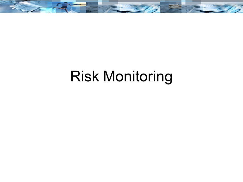 Risk Monitoring