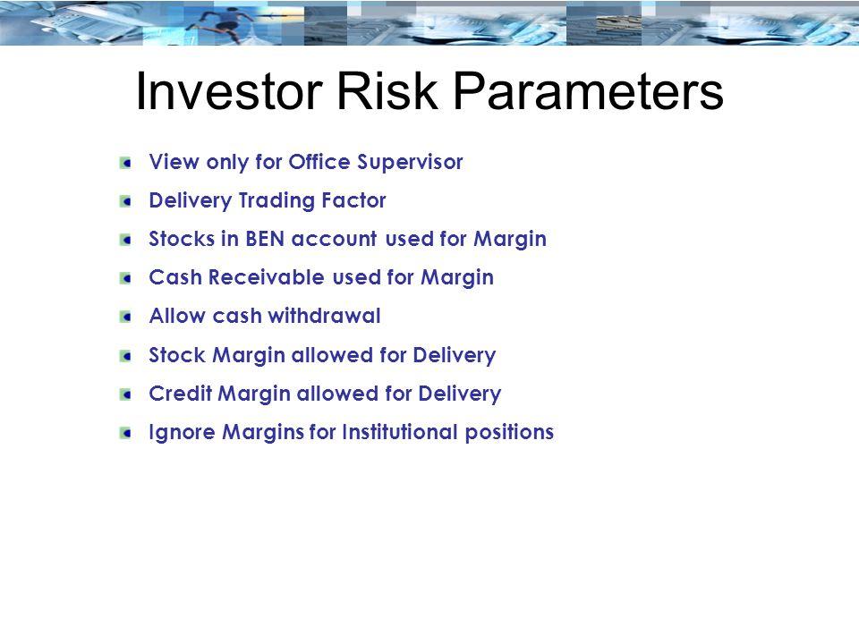 Investor Risk Parameters