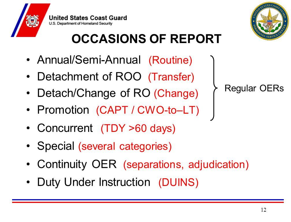 OCCASIONS OF REPORT Annual/Semi-Annual (Routine)