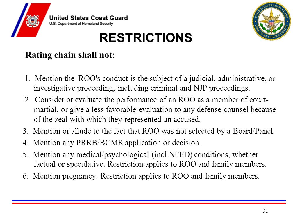 RESTRICTIONS Rating chain shall not: