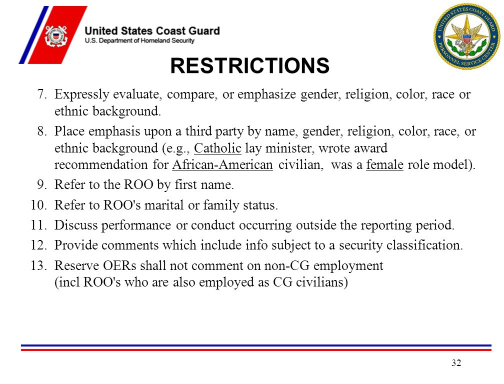 RESTRICTIONS 7. Expressly evaluate, compare, or emphasize gender, religion, color, race or ethnic background.