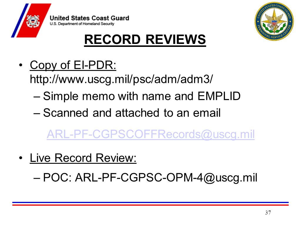 RECORD REVIEWS Copy of EI-PDR: http://www.uscg.mil/psc/adm/adm3/