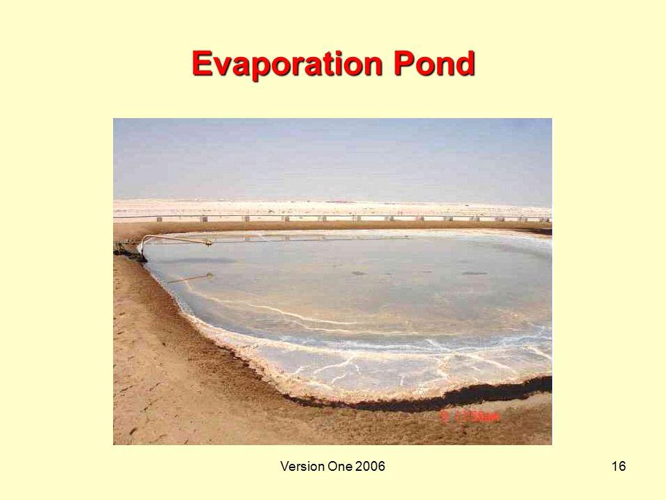 Evaporation Pond Version One 2006